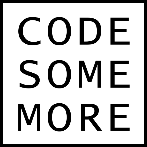 CODE SOME MORE